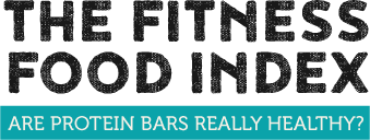 The Fitness Food - Are Protein Bars Really Healthy?